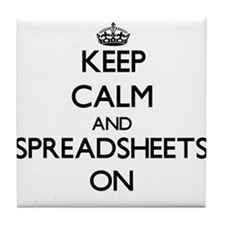 Keep Calm and Spreadsheets ON Tile Coaster