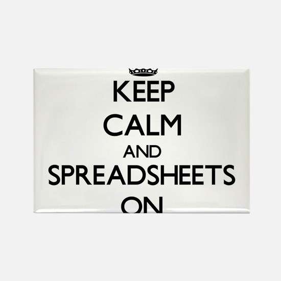 Keep Calm and Spreadsheets ON Magnets