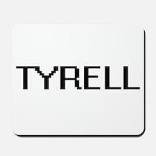 Tyrell Digital Name Design Mousepad