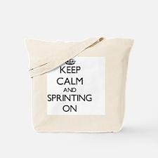 Keep Calm and Sprinting ON Tote Bag