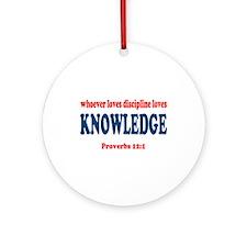 Proverbs 12:1 Ornament (Round)