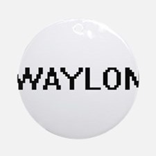 Waylon Digital Name Design Ornament (Round)