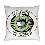No Coffee Everyday Pillow