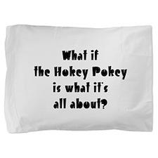 Hokey Pokey Pillow Sham