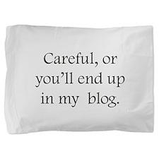 my Blog Pillow Sham