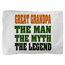 Great Grandpa The Legend Pillow Sham