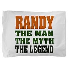 Randy The Legend Pillow Sham