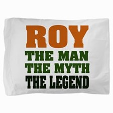Roy The Legend Pillow Sham