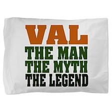 Val The Legend Pillow Sham