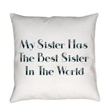 Best Sister in the World Everyday Pillow