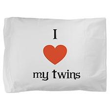 I Love my Twins Pillow Sham
