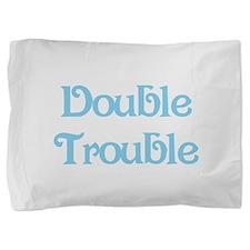 Double Trouble Blue Pillow Sham