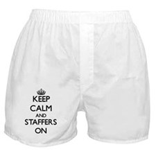 Keep Calm and Staffers ON Boxer Shorts