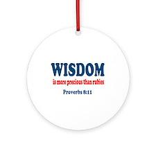 Proverbs 8:11 Ornament (Round)