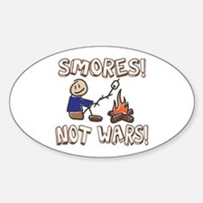 S'mores Not Wars! SMORES Oval Decal