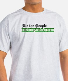 We The People Impeach T-Shirt