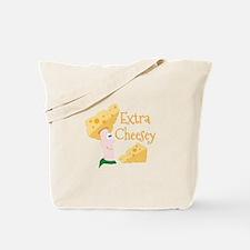 Extra Cheesy Tote Bag