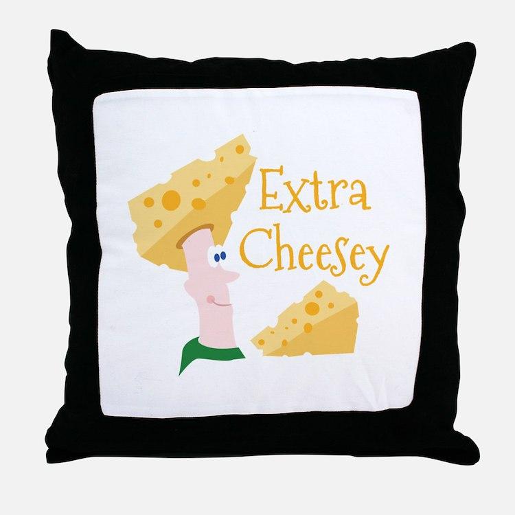 Extra Cheesy Throw Pillow