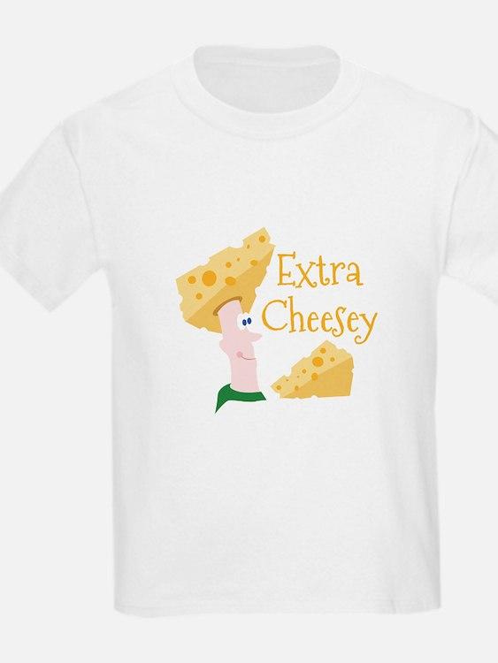 Extra Cheesy T-Shirt