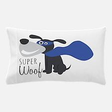 Super Woof Pillow Case