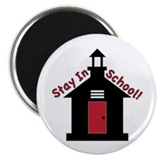 Stay In School Magnets