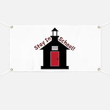 Stay In School Banner