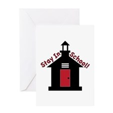 Stay In School Greeting Cards