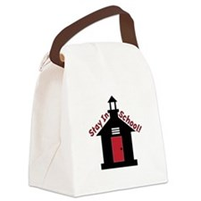 Stay In School Canvas Lunch Bag