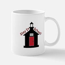 Stay In School Mugs