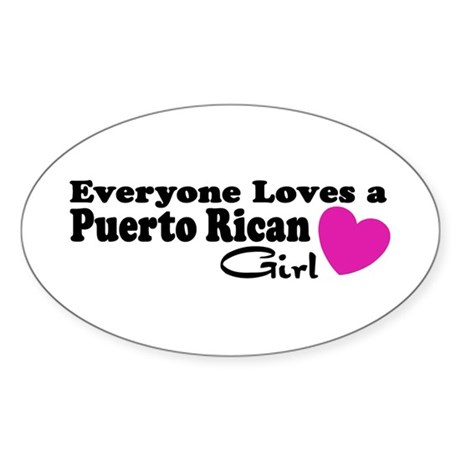 Everyone Loves a Puerto Rican Oval Sticker