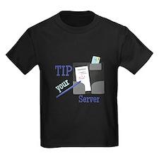 Tip Your Server T-Shirt