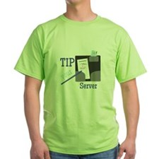 Tip Your Server T-Shirt