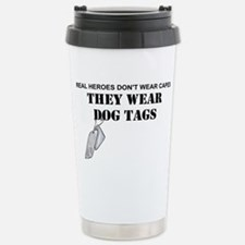 REAL HEROES WEAR DOG TA Stainless Steel Travel Mug
