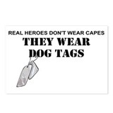 Heroes dont wear capes they wear dogtags Postcards