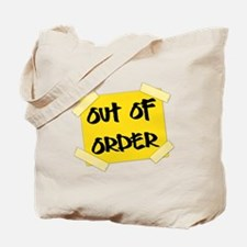 Out of Order Sign Tote Bag