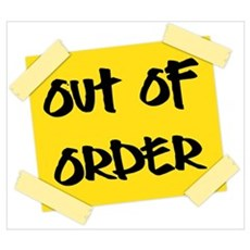 Bathroom humor posters bathroom humor prints poster for Bathroom out of order sign