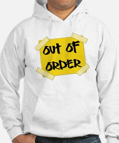 Out of Order Sign Hoodie
