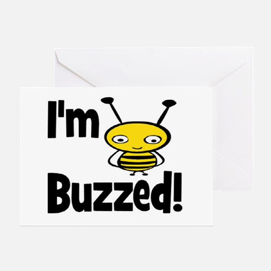 I'M BUZZED Greeting Card