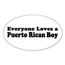 Everyone Loves A puerto Rican Oval Decal