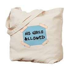 No Girls Allowed Sign Tote Bag