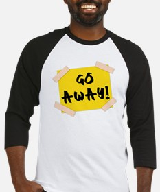 Go Away! Sign Baseball Jersey