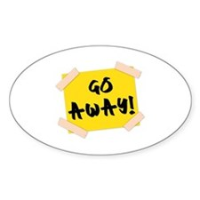 Go Away! Sign Decal
