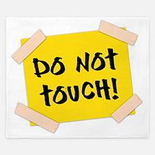 Do Not Touch! Sign King Duvet