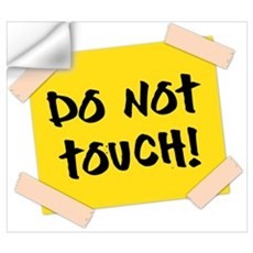 Do Not Touch! Sign Wall Decal