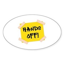 Hands Off! Sign Decal