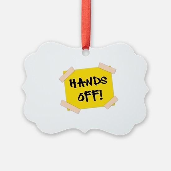 Hands Off! Sign Ornament