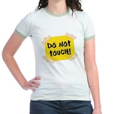 Do Not Touch! Sign T