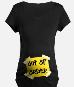 Out of Order Sign Maternity T-Shirt