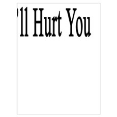 Hurt A Horse And I'll Hurt You Poster