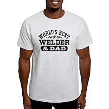 World's Best Welder and Dad T-Shirt